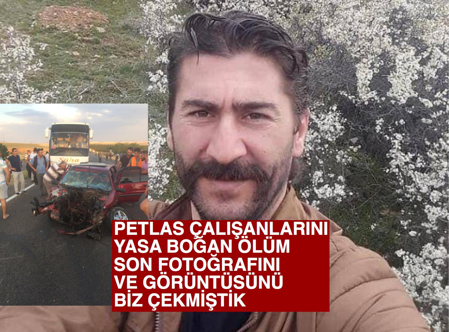 Petlas çalışanlarını yıkan ölüm