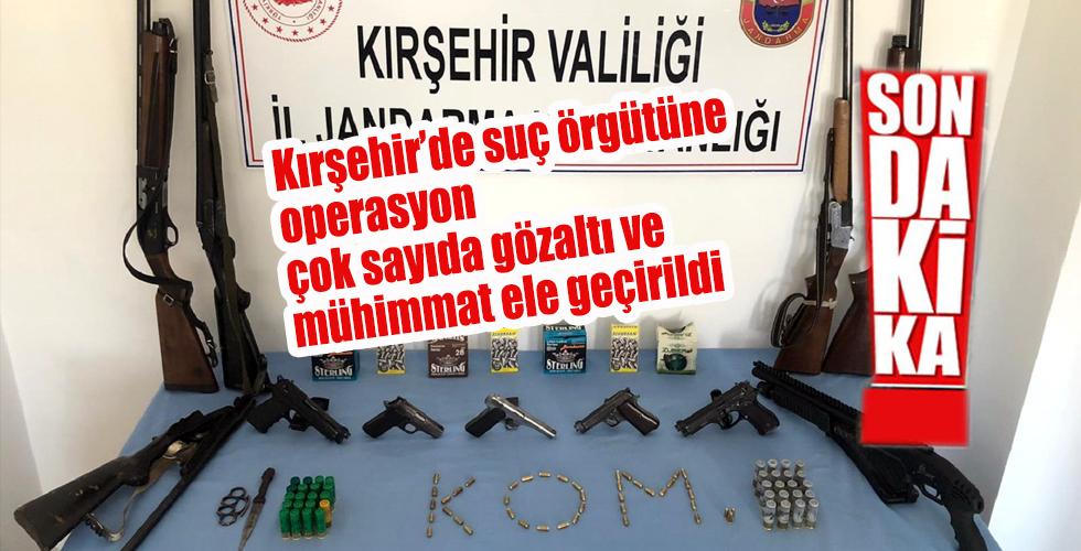 Kırşehir'de suç örgütüne operasyon: 6 gözaltı, çok sayıda mühimmat ele geçirildi