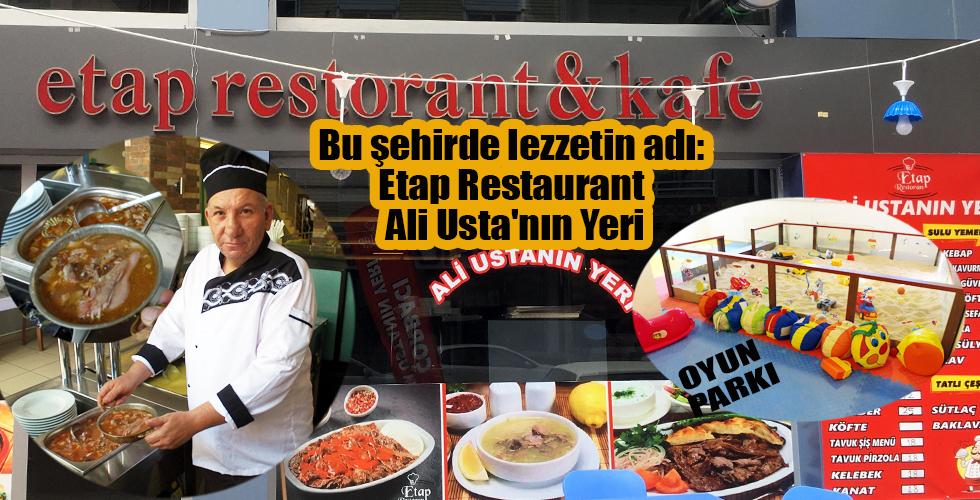 Kırşehir'de lezzetin adı: Etap Restaurant Ali Usta'nın YERİ