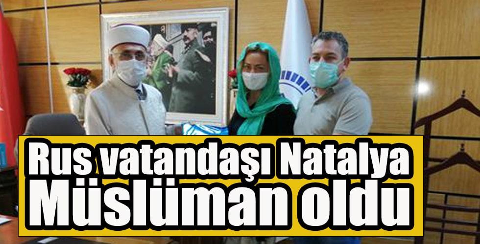 Rus Natalya, Müslüman oldu
