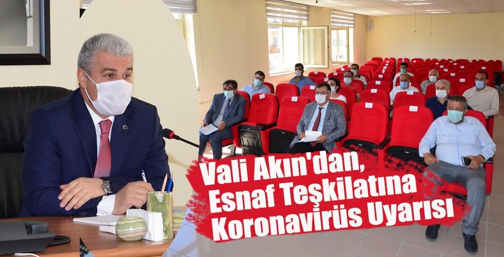 Vali, Esnaf Teşkilatına Koronavirüs Uyarısı