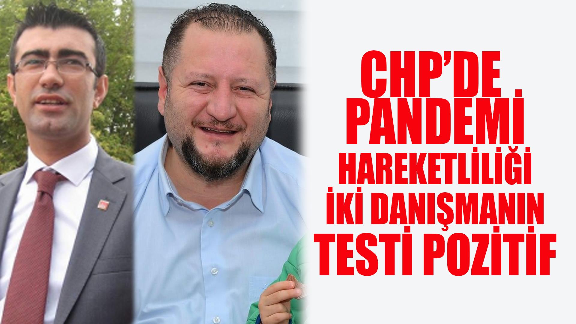CHP'de iki danışmanın pandemi testi izni çıktı
