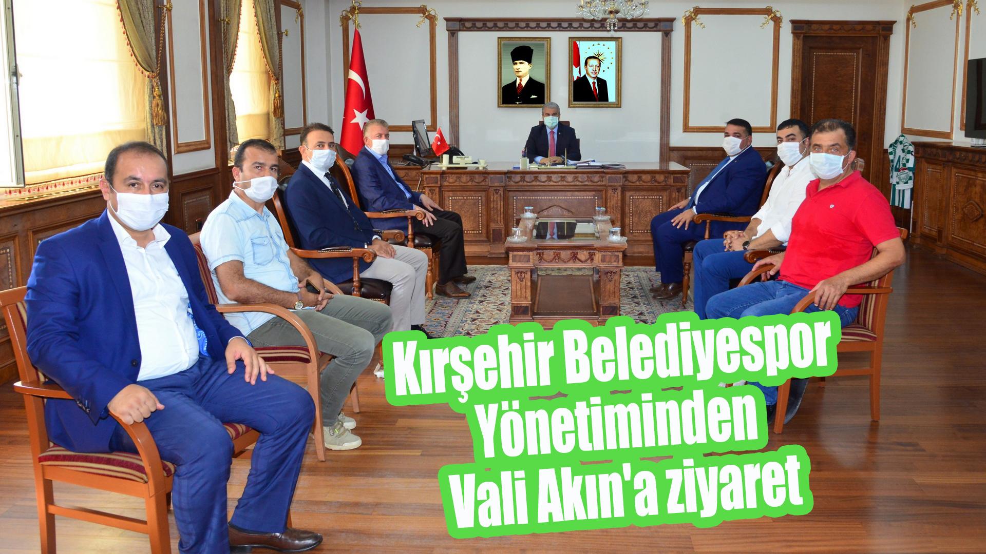 Kırşehir Belediyespor Yönetiminden Vali Akın'a ziyaret