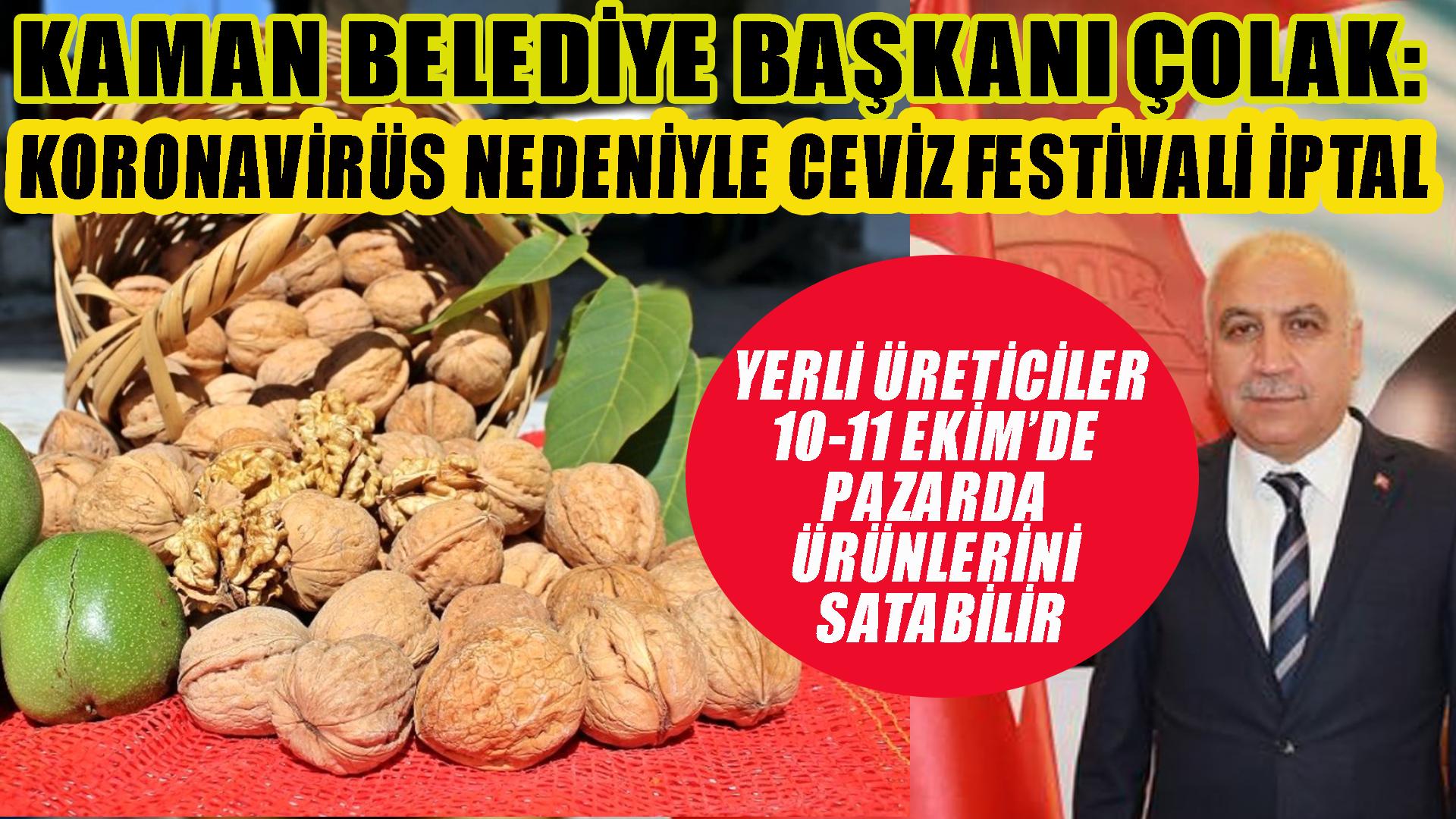 Kaman Ceviz Festivali koronavirüs nedeniyle iptal