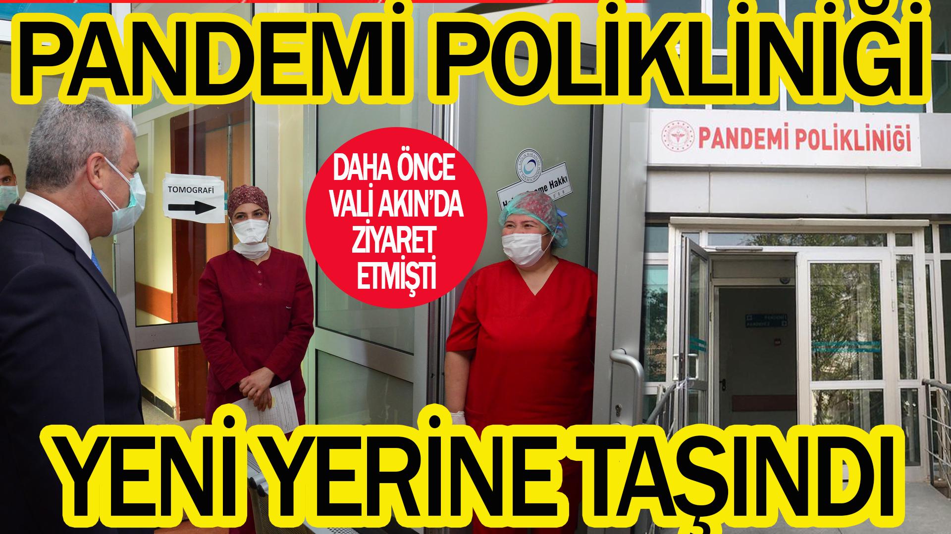 Pandemi Polikliniği yeni yerine taşındı