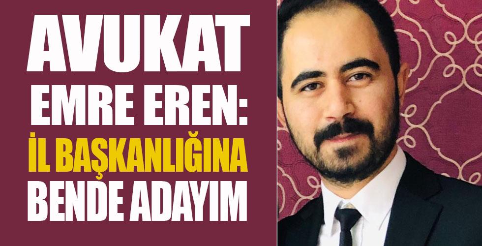 Avukat Emre Eren Adaylığını açıkladı