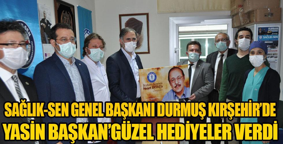 Sağlık-Sen Genel Başkanı Durmuş Kırşehir'de