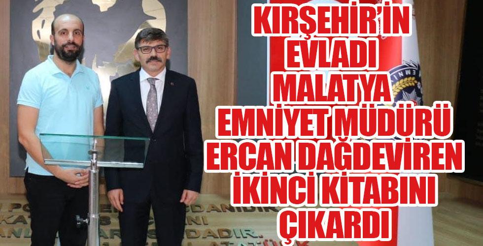 Kırşehir'in yetiştirdiği Malatya Emniyet Müdürü Dağdeviren'in 2. Şiir kitabı çıktı