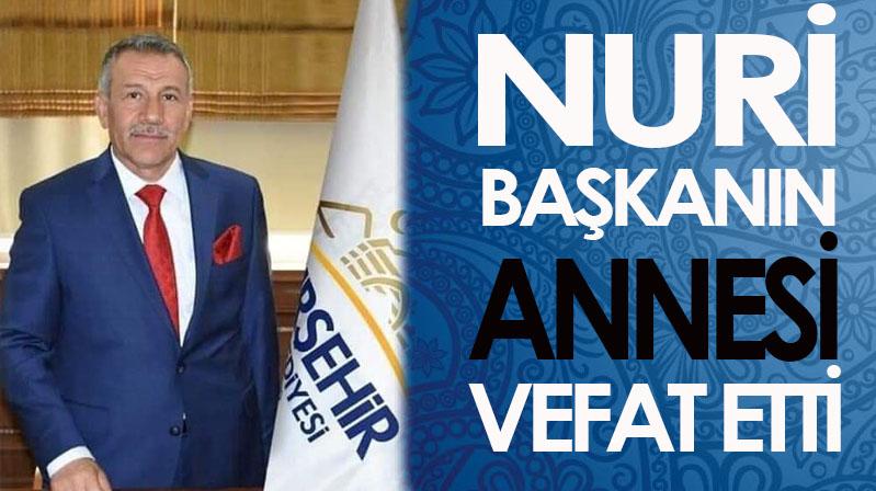 Nuri Başkan'ın annesi vefat etti