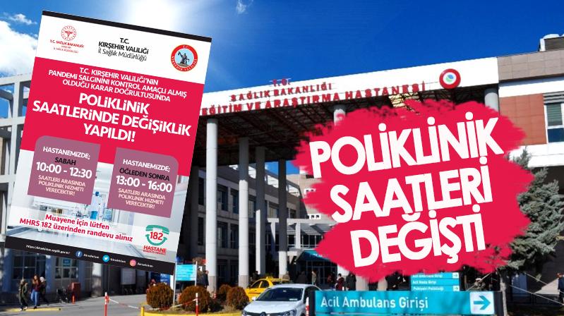 Kırşehir EAH poliklinik saatleri değişti