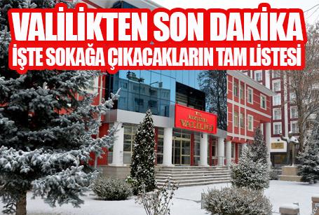 Kırşehir Valiliği sokağa çıkacak kişileri açıkladı