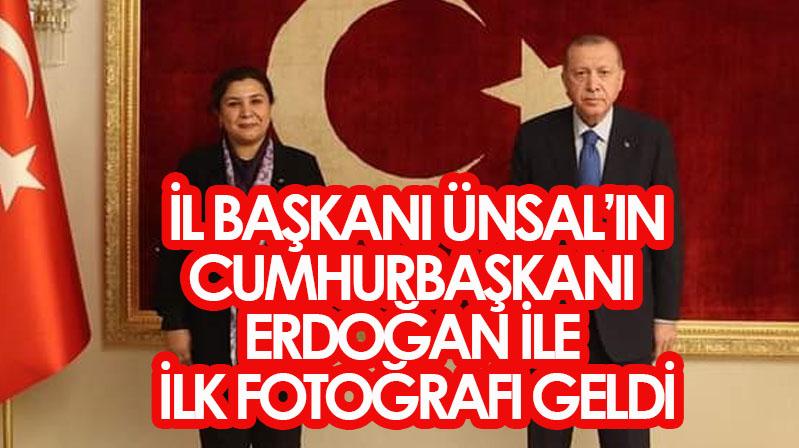 İl Başkanı Ünsal'in Erdoğan ile ilk fotoğrafı yayınlandı