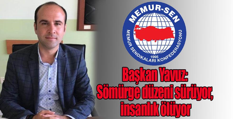 Başkan Yavuz: Sömürge düzeni sürüyor, insanlık ölüyor