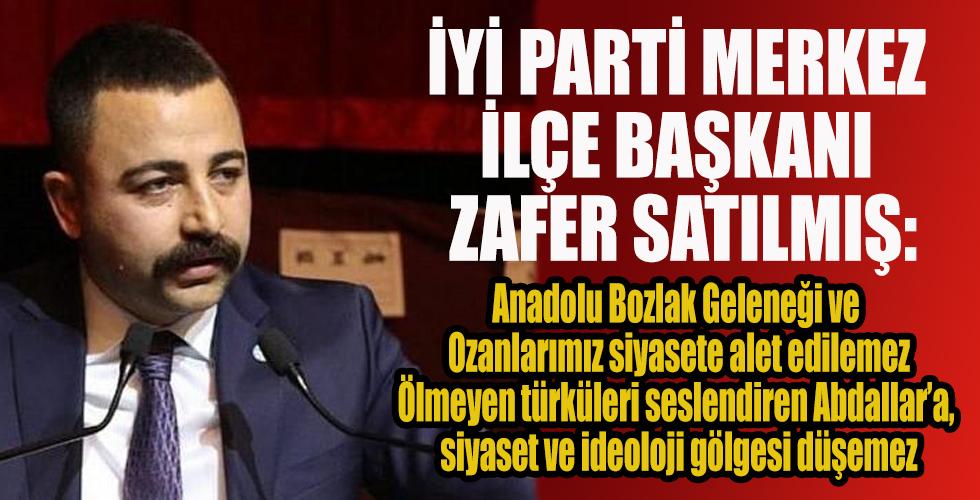 Satılmış: Anadolu Bozlak Geleneği ve Ozanlarımız siyasete alet edilemez Ölmeyen türküleri seslendiren Abdallar'a, siyaset ve ideoloji gölgesi düşemez