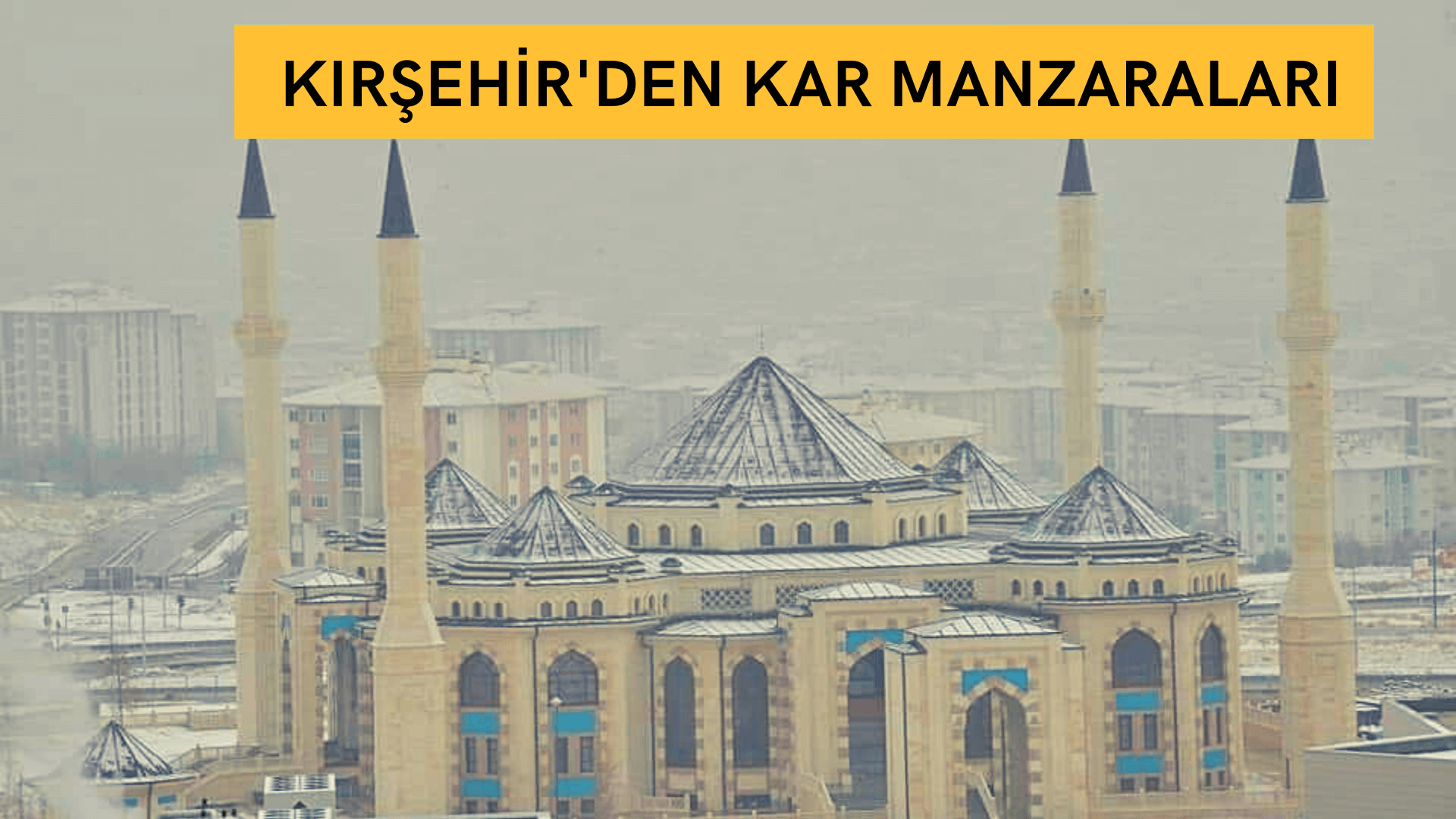 Kırşehir'den kar manzaraları