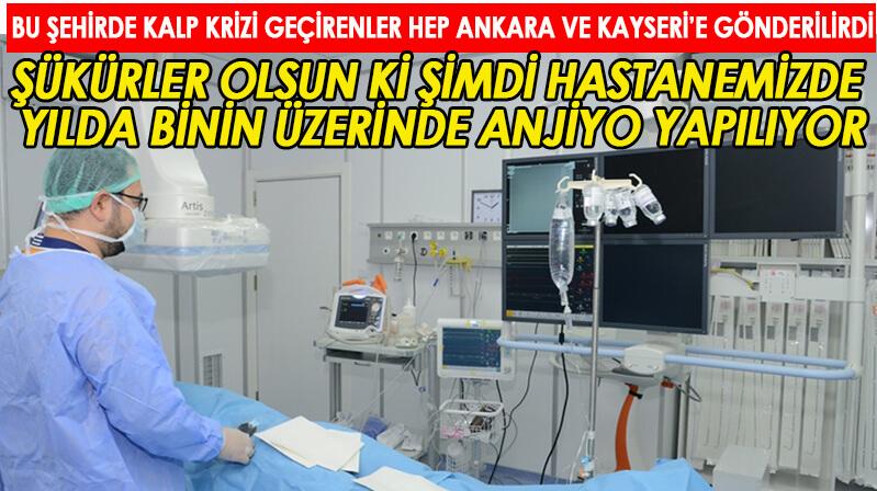Kırşehir'de son bir yılda Bin 94 hastaya anjiyo yapıldı