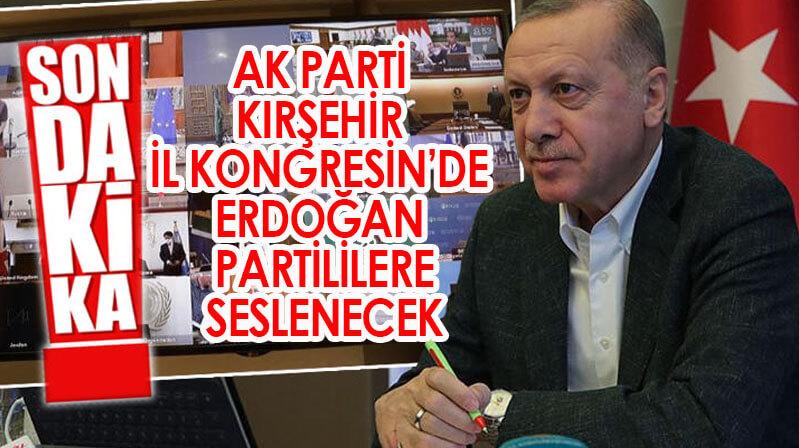 Cumhurbaşkanı Erdoğan, Kırşehir kongresine katılacak