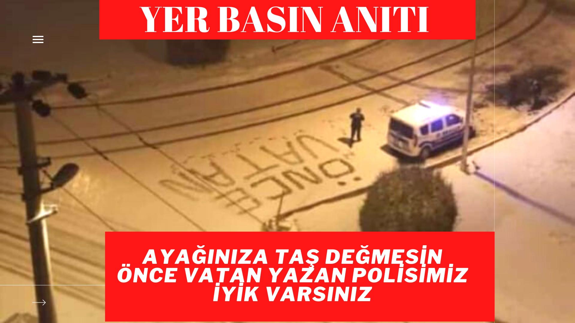 Kırşehir'de polisimizden karın üstüne 'önce vatan' yazısı