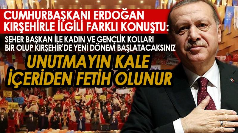 Erdoğan: Unutmayın kale içeriden fetih olur