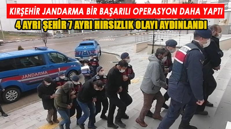 Kırşehir jandarmadan organize suç örgütüne operasyon