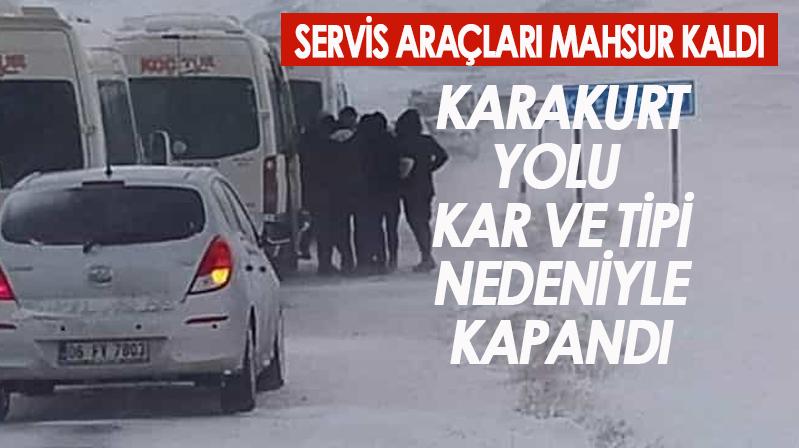 Karakurt yolu kar nedeniyle kapandı, araçlar mahsur kaldı