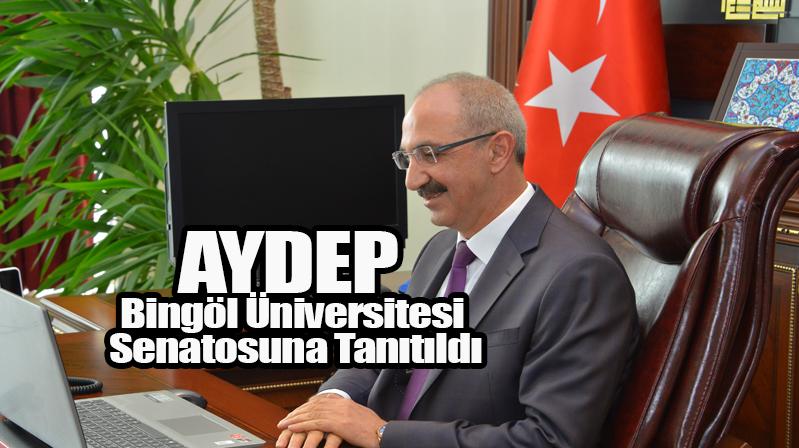 AYDEP Bingöl Üniversitesi Senatosuna Tanıtıldı