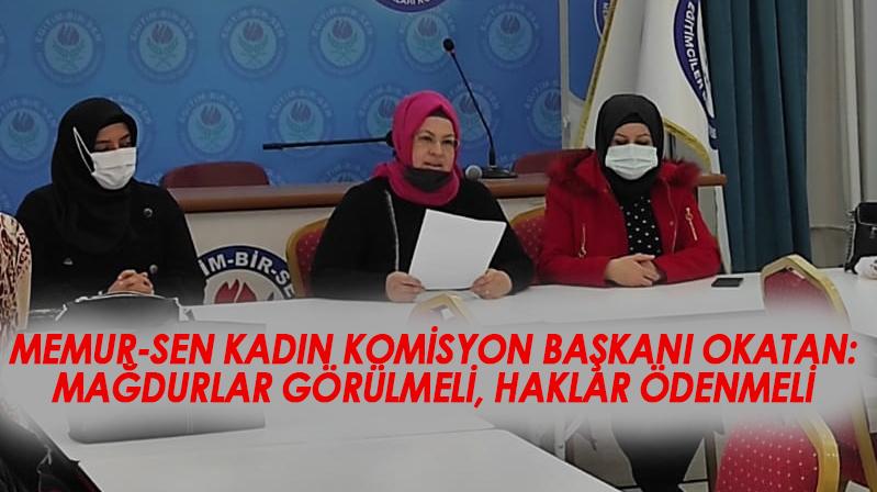 Memur-Sen Kırşehir Kadın Komisyon Başkanı Okatan'ın açıklaması