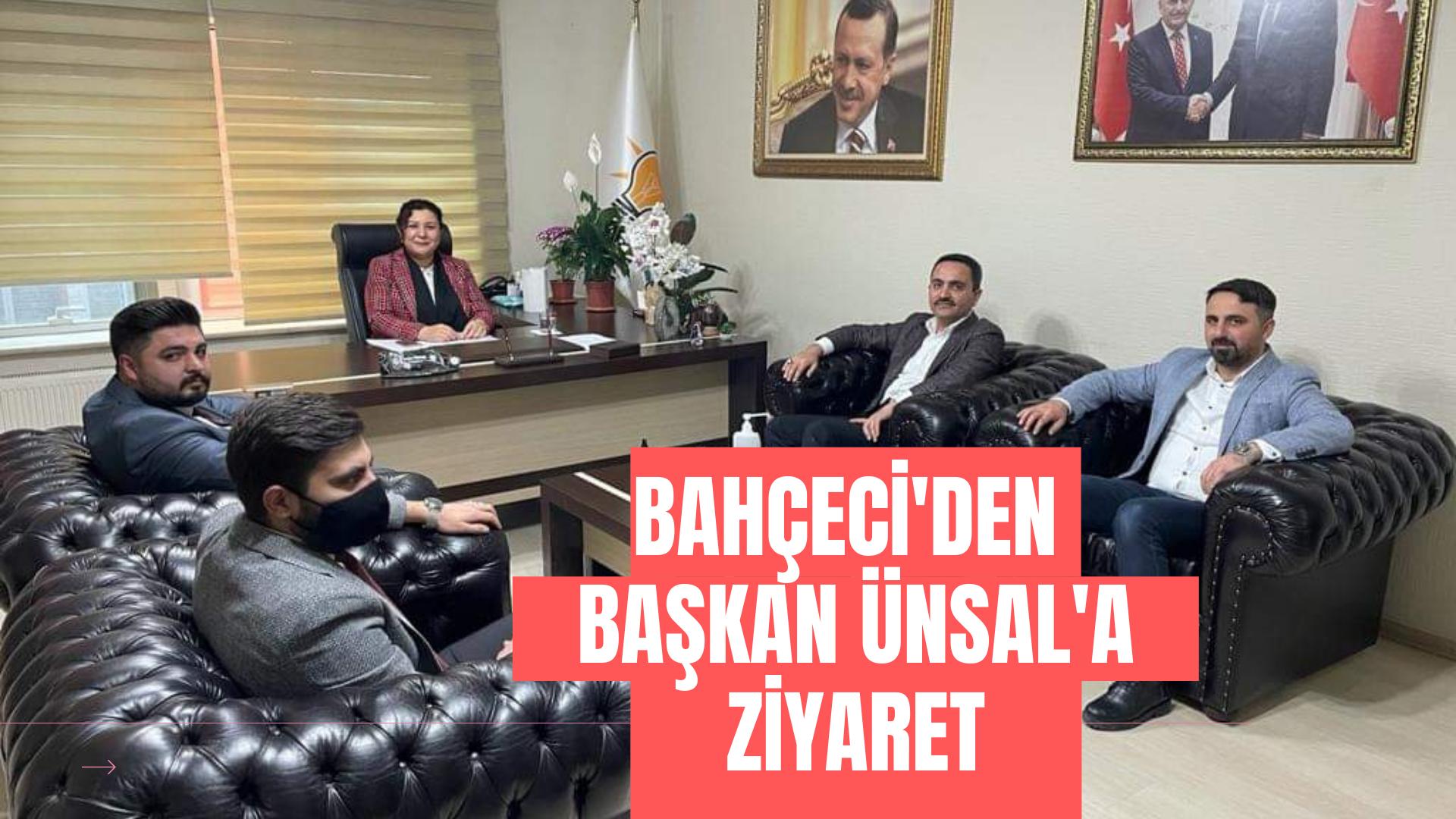 Bahçeci'den Başkan Ünsal'a ziyaret