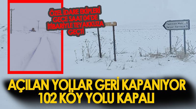 Açılan yollar geri kapanıyor…102 köy yolu kapalı