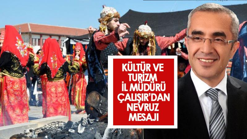 Çalışır'ın Nevruz Bayramı mesajı