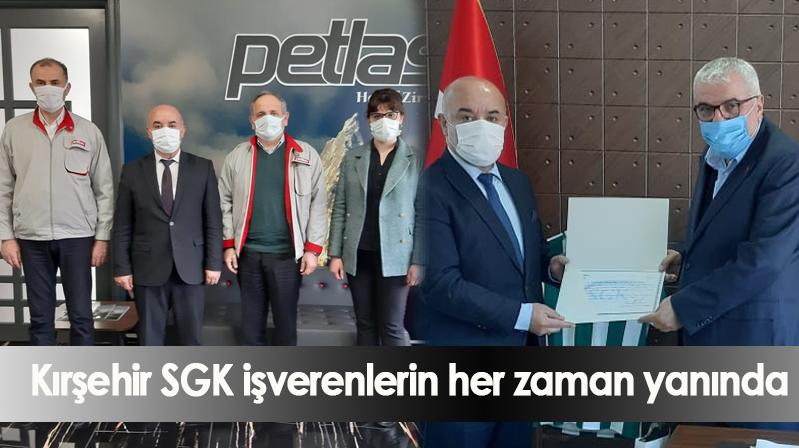 Kırşehir SGK işverenlerin her zaman yanında
