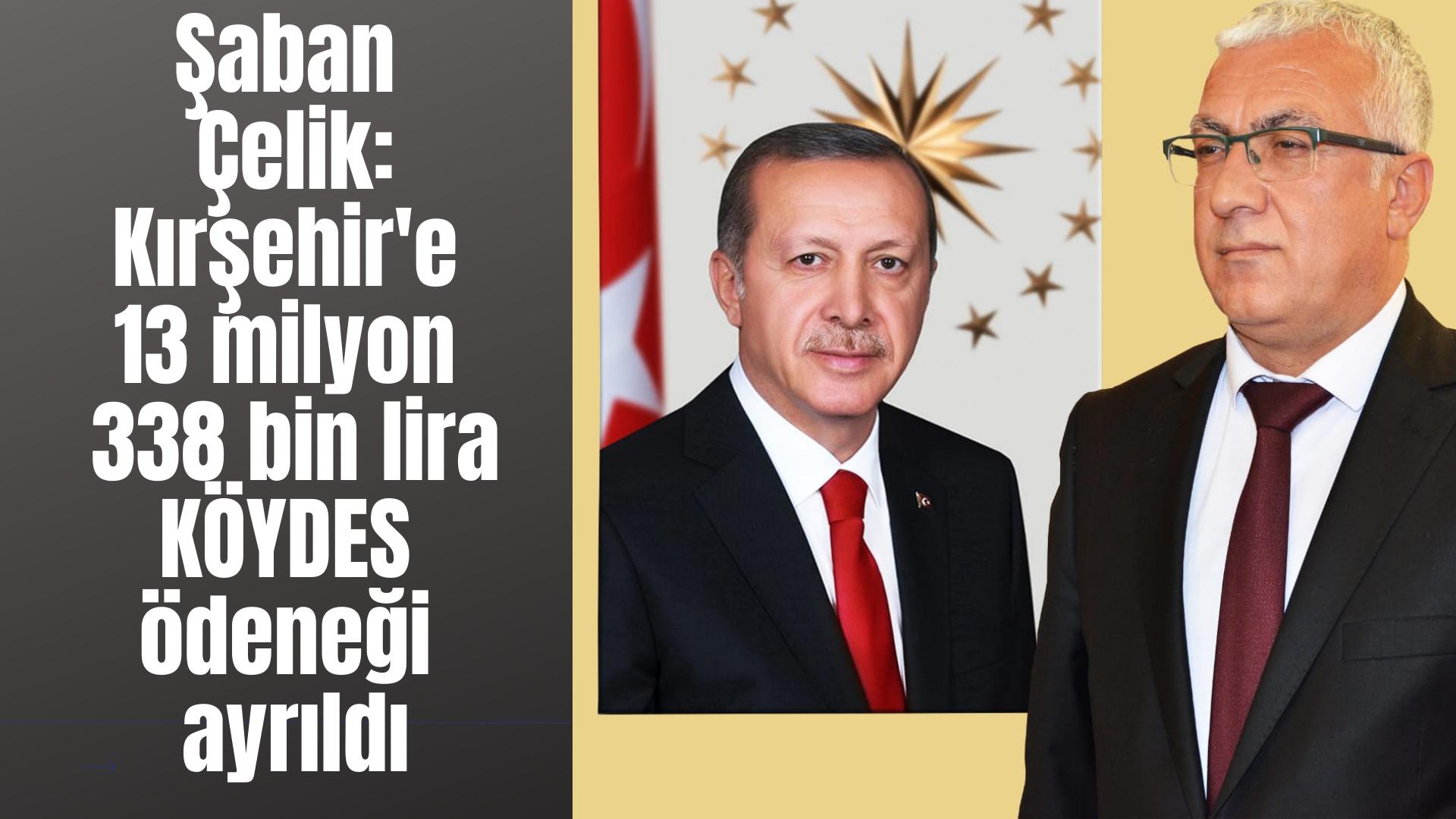 Kırşehir'e 13 milyon 338 bin lira KÖYDES ödeneği ayrıldı