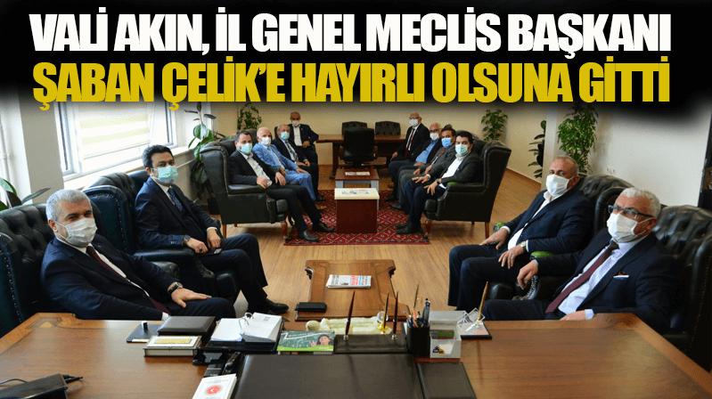 Vali Akın, İl Genel Meclis Başkanı Çelik'e hayırlı olsun dedi