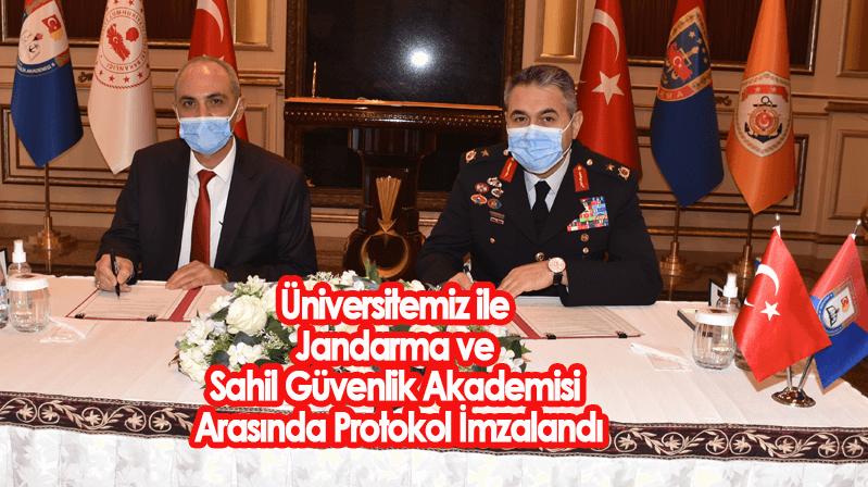 Üniversitemiz ile Jandarma ve Sahil Güvenlik Akademisi Arasında Protokol İmzalandı