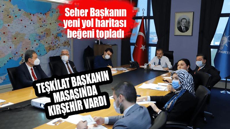 Teşkilat Başkanının masasında Kırşehir vardı