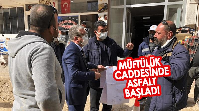 Başkan Kayaoğlu Müftülük Caddesi'nde asfalta start verdi