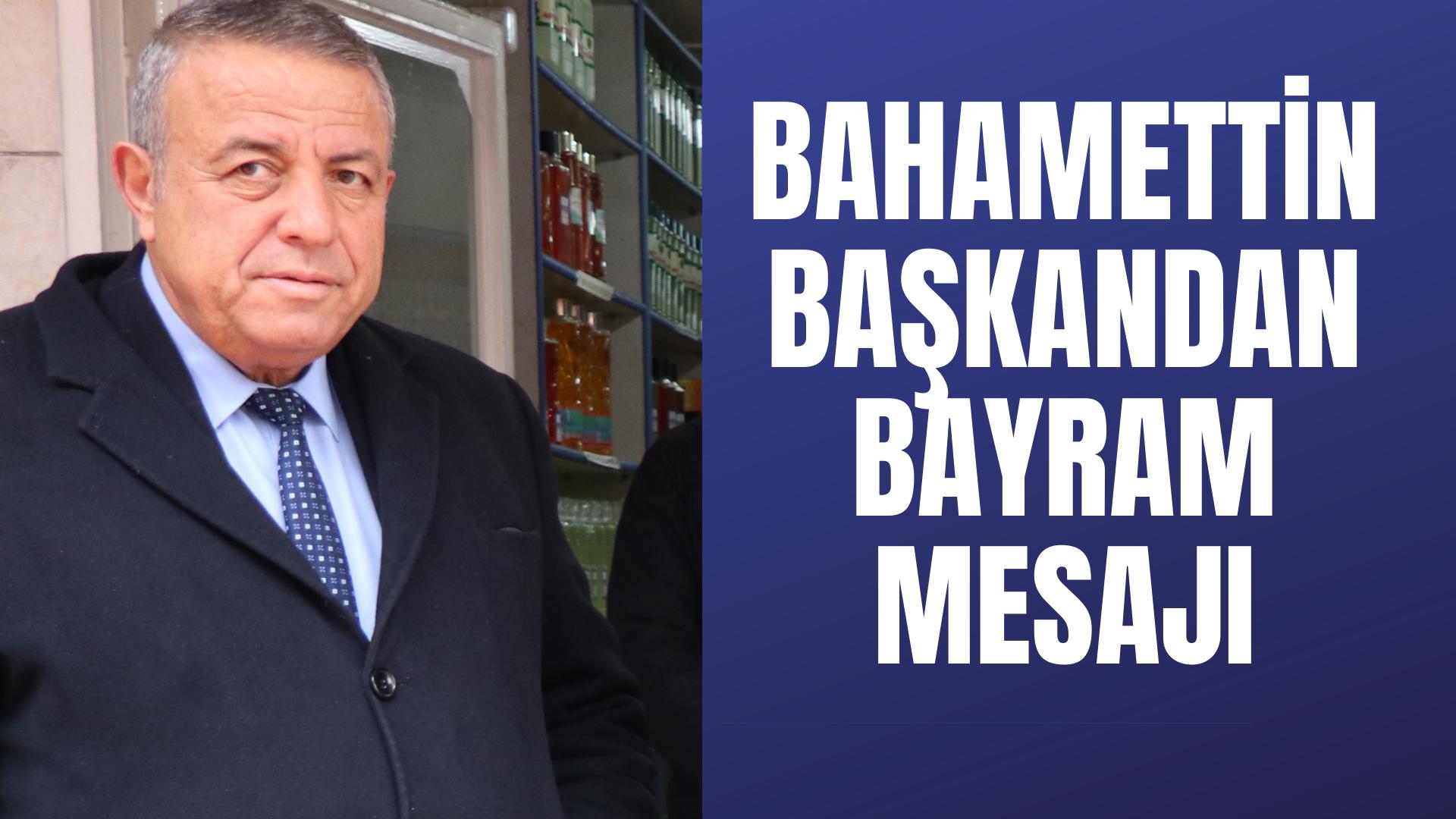 Başkan Öztürk'ün Bayram mesajı