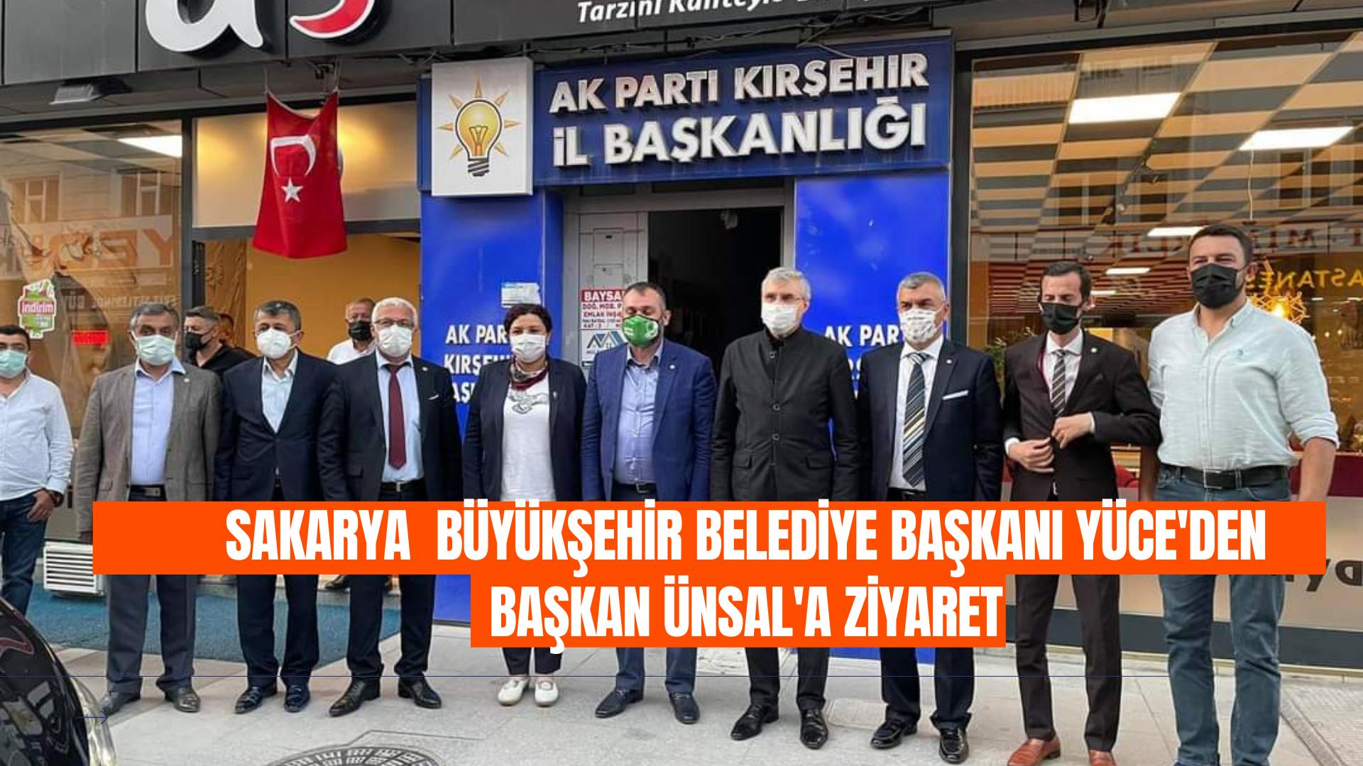 Sakarya Belediye Başkanı Yüce, Seher Başkanı ziyaret etti