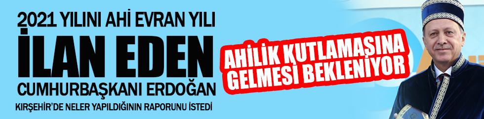 Erdoğan rapor istedi