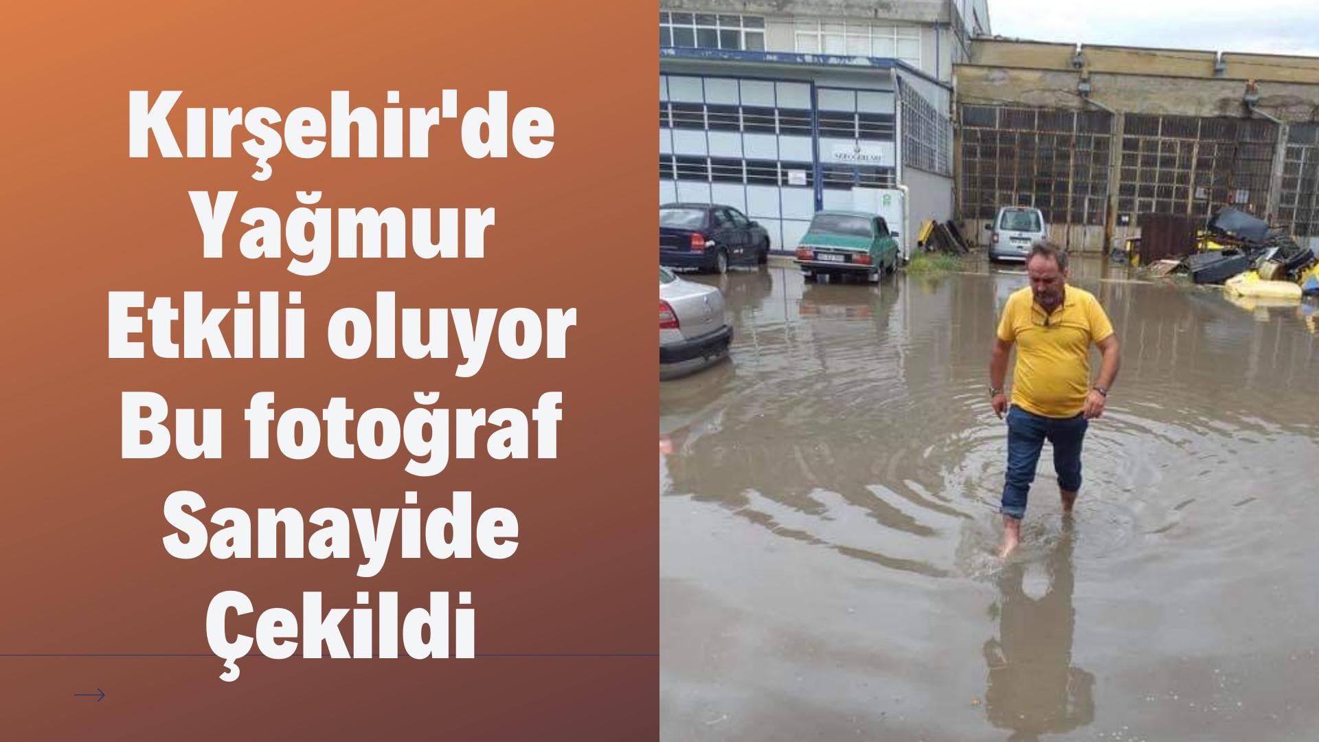 Kırşehir'de yağmur etkili oluyor