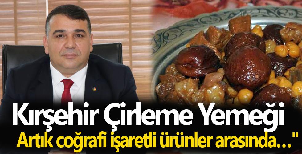 """TSO Başkanı Yılmaz: """"Kırşehir Çirleme Yemeği de artık coğrafi işaretli ürünler arasında…"""""""