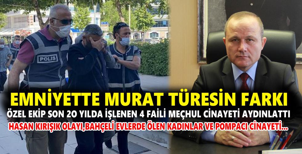 Emniyette Murat Türesin Farkı