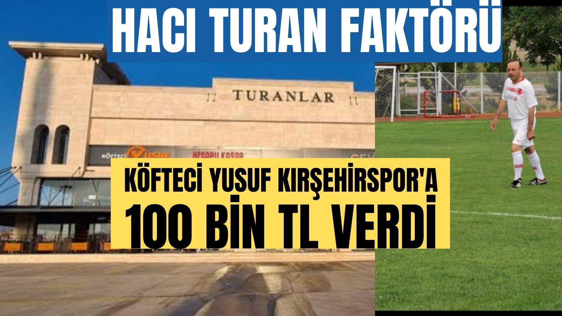 Köfteci Yusuf'dan Kırşehirspor'a 100 bin TL