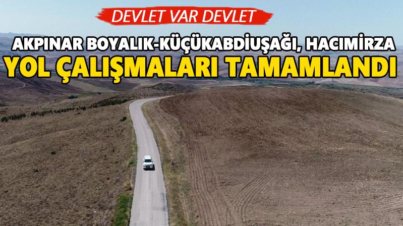 Akpınar Boyalık-Küçükabdiuşağı, Hacımirza yolu tamam