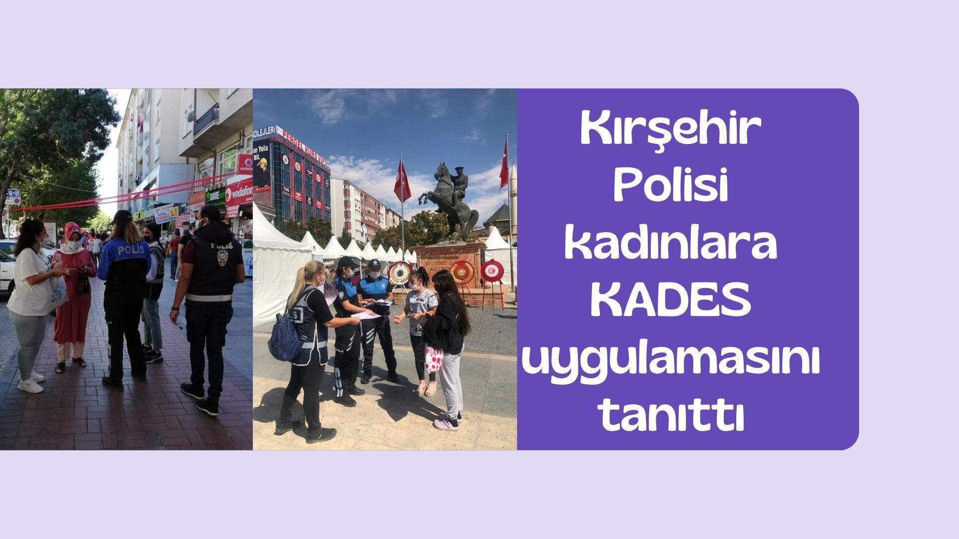 Kırşehir Polisi kadınlara KADES uygulamasını tanıttı